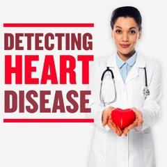Detecting Heart Disease