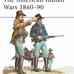 download The American Indian Wars 1860-1890 (Men at Arms Series, 63) ipad