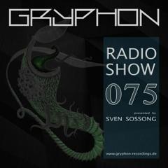GRYPHON RadioShow075 with Arthur van Dyk - exclusive Studiomix [Consistent Rec., Den Haag]