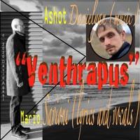 """Venthrapus"" Ashot Danielyan (music) and Mario Savioni (lyrics and vocals)"