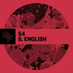 Galactic Funk Podcast 054 - S. English