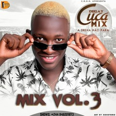 MIX Afro House - Dj Cuca Mix - A Drena Não Para [Vol. 3]