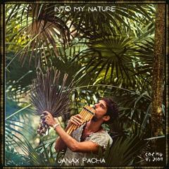 C๏sʍ๏cast ★ 106 | Janax Pacha | Into My Nature