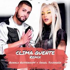 Pablo Vittar Ft Jerry Smith - Clima Quente (Ronald Rossenouff & Angel Sulbaran Remix) FREE