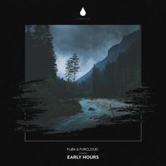 Fløa & Furcloud - Early Hours