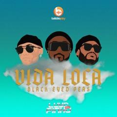 Black Eyed Peas, Nicky Jam, Tyga - VIDA LOCA ( Luyd Pinho Remix )