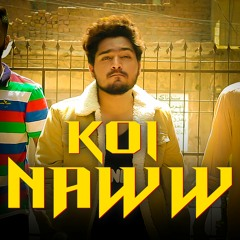 Koi Naww | Faadi Raaj | THB(ThaTs hOw It All BeGiNs |Official Video| Raaj Valley | Latest Song 2021