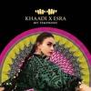 Download Khaadi X Esra Ad - My Symphony - Aa Gai Hai Rut Piya Ke Milan ki Remix - Mumbai Trap.mp3 Mp3