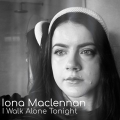 I Walk Alone Tonight
