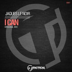 Jaques le Noir - I Can
