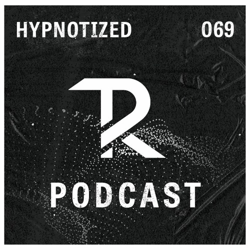 HYPNOTIZED: Podcast Set 069