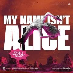 Alice (Khuê & Hamdanic Remix)