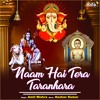 Download Naam Hai Tera Taranhara Mp3