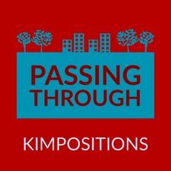 Passing Through (2013, rev. 2020)