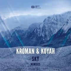 Kroman & Koyah - Sky (Souya Remix)