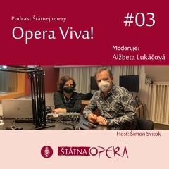 """Opera Viva! #3: Umelecký šéf a sólista Šimon Svitok: """"Pandémia je aj o hľadaní alternatív."""""""
