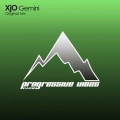 XjO - Gemini [Progressive Vibes Dark - PVM279D]