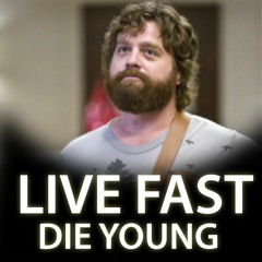 Live Fast Die Young Vol.1  [UPDATED]