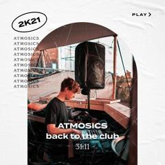 Atmosics Back To The Club #1