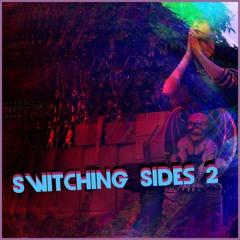 Switching Sides 2 w/shyfox, willow.x(P. Johnny Friend)