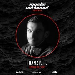 Franzis-D - Mystic Carousel Podcast Episode 06