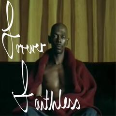 Tonni 3000 - Forever Faithless (A Tribute)