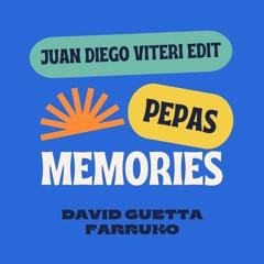 Pepas x Memories (Juan Diego Viteri Edit)- Farruko, David Guetta