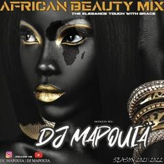 DJ Mapouia - African Beauty Mix