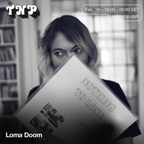 Loma Doom @ Radio TNP 19.02.2021