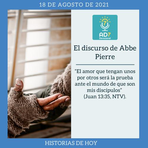18 de agosto - El discurso de Abbe Pierre - Devocional de Jóvenes - Etiquetas Para Reflexionar