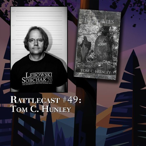 ep. 49 - Tom C. Hunley
