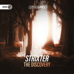 Strixter - The Discovery (Dirty Workz Copyright Free)