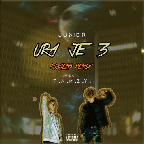JunioR - Ura Je 3 Ft. T. A. M. Z. Y (Minless Remix)
