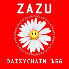 Daisychain 158 - Zazu