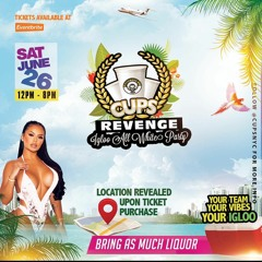 CUPS NYC REVENGE ALL WHITE FETE JUNE 26 ( LINK BELOW FOR TICKETS )
