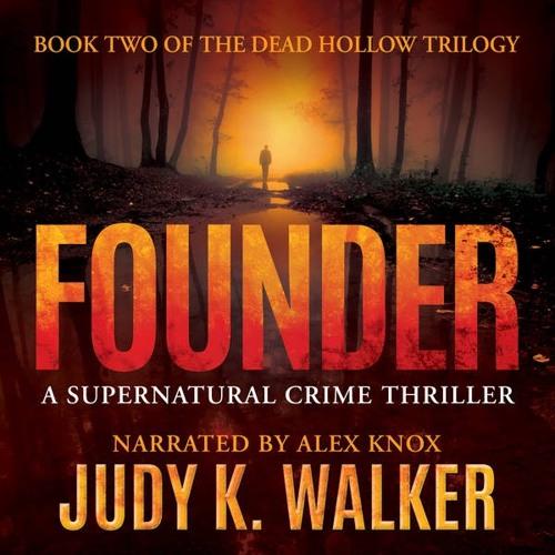 Founder. A Supernatural Crime Thriller. Audiobook Sample