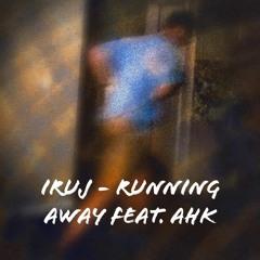 Running Away Feat. AHK