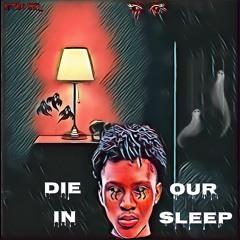R3trO Riq- Die In Our Sleep