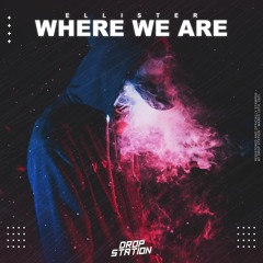Ellister - Where We Are