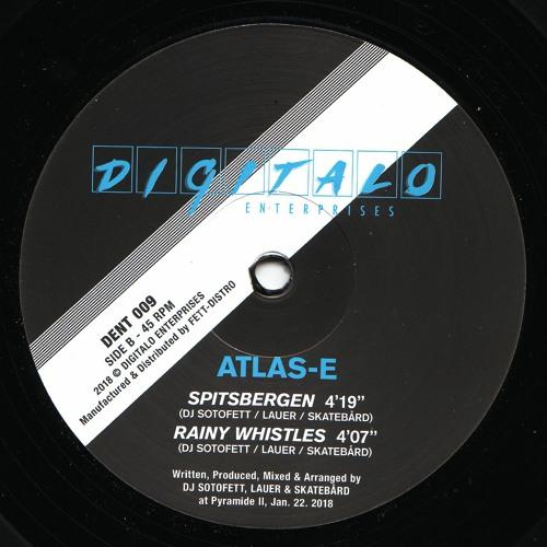 Skatebård/Lauer/DJSotofett present Atlas-E - Rainy Whistles
