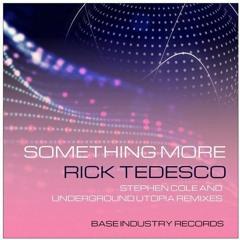 Rick Tedesco - Something More (Stephen Cole Remix)[BIR 296]