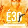 Download É 30 NA RAJADA ((SELMINHO DJ & DJ GB DO DICK)) MC JAJAU Mp3