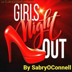 LE DJANGOBAR GIRLS NIGHT OUT LE LIVE DU  2021 - 07 - 23