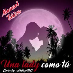 Manuel Turizo - Una lady como tu (cover)