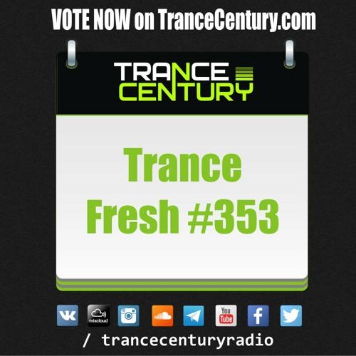 #TranceFresh 353