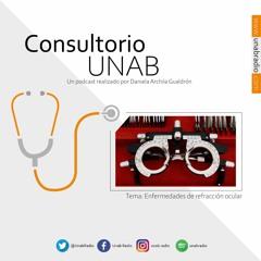 Consultorio UNAB: Enfermedades De Refraccion Ocular