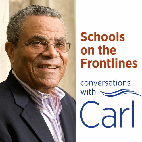 Introducing: Schools on the Frontlines with Carl Cohn