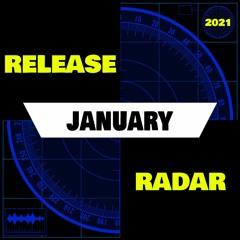 Release Radar - January - 100% PROMO TRACKS