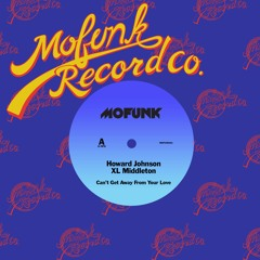 Howard Johnson & XL Middleton - Can't Get Away From Your Love (Stepper Mix)