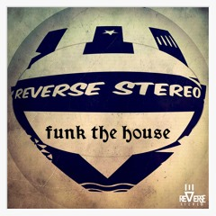 Funk The House [Breakbeat]
